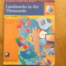 Landmarks in the Thousands : The Number System by Susan J. Russell and Andee...