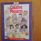 Creative Projects : Quick and Easy Art Projects by Denise Bieniek Paperback