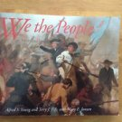 We the People : Voices and Images of the New Nation by Mary Janzen, Terry J....