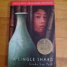 A Single Shard by Linda Sue Park Exclusive Teacher Edition 2003 Newbery Winner!