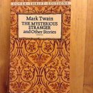 Mark Twain The Mysterious Stranger/ Other Stories Unabridged Dover aThrift Edit