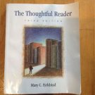 The Thoughtful Reader by Mary C. Fjeldstad (2001, Paperback)