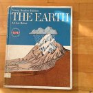 Young Readers Edition The Earth by Arthur Beiser  Life/ Time 1968 Hard Cover