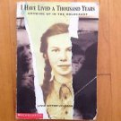 I have lived a Thousand Years by Livia Bitton- Jackson Scholastic Paperback 1997