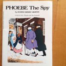 Phoebe The Spy by Judith Berry Griffin Paperback 1991