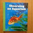 Observing An Aquarium Delta Science Readers Third Edition
