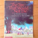The Tree That Would Not Die By Ellen Levine Scholastic 1995 Paperback