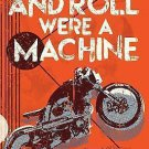 IF ROCK AND ROLL WERE A MACHINE (9781481456326) - TERRY DAVIS (PAPERBACK) NEW