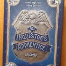 The Inquisitor's Apprentice by Chris Moriarty (2011, Hardcover)
