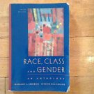 Race, Class, and Gender : An Anthology by Patricia Hill Collins and Margaret...