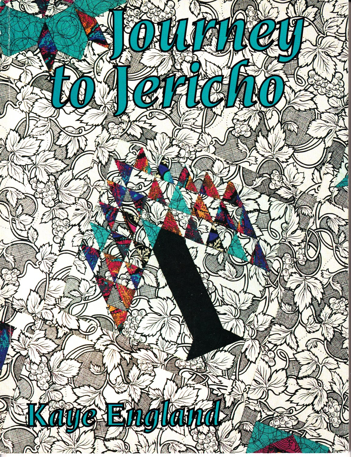 Journey to Jericho by Kaye England (Quilting Book, 1992)