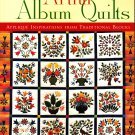 Artful Album Quilts by Jane Townswick (Quilting, 2001)
