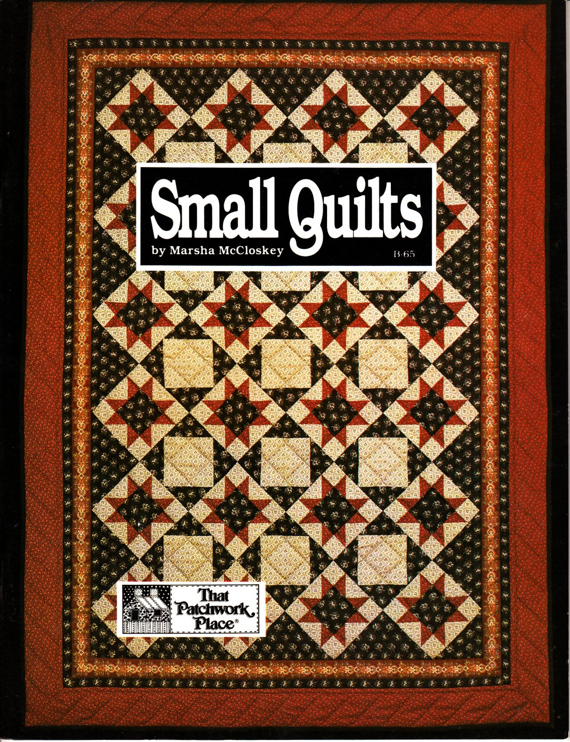Small Quilts by Marsha McCloskey (Quilting, 1982)