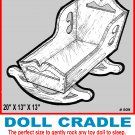 "Dolly Cradle #809 - Woodworking / Craft Pattern 20"" x 13"" x 13"""