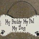 DB4- My Buddy My Pal My Dog Bone Wood