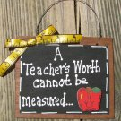 Teacher Gifts 41 A Teacher's Worth...Measured Wood Teacher Slate