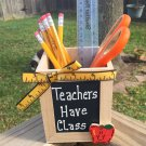 Teacher Gifts 913502DC Teachers Have Class Pencil Box