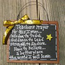 Teacher Gifts S197 Teacher Prayer Slate Wood Sign