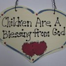 Wooden Sign Hand Painted 4019 Children are a Blessing from God
