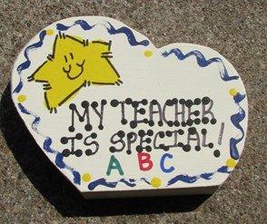 Teacher Gift 69 My Teacher is Special Sideways Teacher Wood Heart