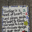 Teacher Gifts 1234 Teaching is a work of Heart Prayer Wood Sign