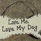 DB21 - Love Me Love MyDog Wood Dog Bone