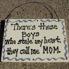 CS6332 - There's these Boys Wood Sign