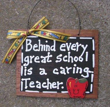 Teacher Gift 81T Behind Every Great School is a Caring Teacher Wood Slate