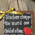 Teacher Gift 48 Teachers Change the World on Child at a time Slate Wood