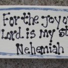 B4009-For the Joy of the Lord... Scripture wood Block