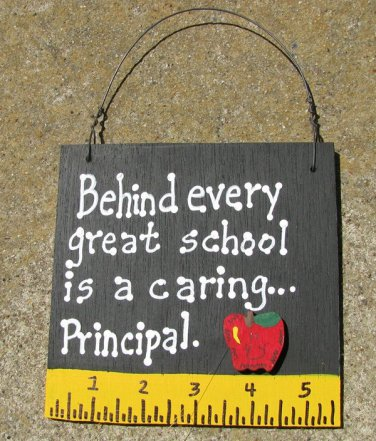 Teacher Gift 5209 Behind every great School is a caring...Principal with Ruler