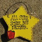 7015 - All Star School Bus Driver Wood Hanging Sign