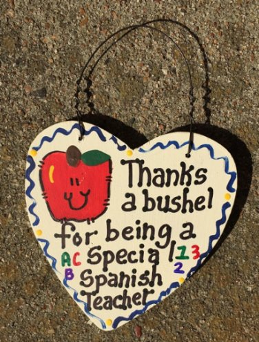 Teacher Gift 6024 Thanks a Bushel Special Spanish Teacher Wood Heart