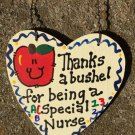 Teacher Gifts 6011 Thanks a Bushel Special Nurse Wood Heart