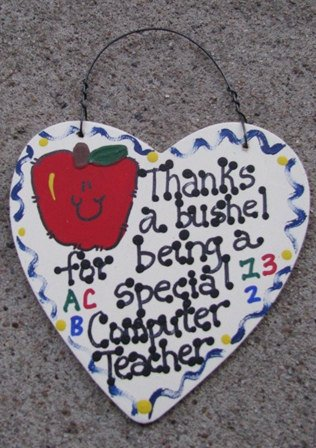 Teacher Gift 6021 Thanks a Bushel Special Computer Teacher Wood Heart