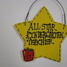 Teacher Gift 7004 Yellow All Star Kindergarten Teacher Hand Painted Wood Star