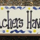 Teacher Gift B5035 Wood Block Teachers Have Class Hand Painted