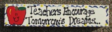 Teacher Gifts B5025 Wood Block Teacher Encourage Tomorrow's Dreams Hand Painted
