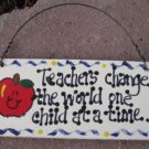 Teacher Gifts 15018 Wood Sign Teachers Change...Time