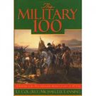 The Military 100: A Ranking of the Most Influential Military Leaders of All Time (1996, Hardcover)