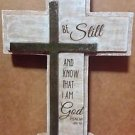 Be Still and Know that I am Cross Display new with out tag 7in x 4in