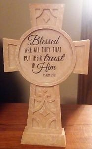 Blessed are All they that Put their Trust in Him Psalm 2:12 Cross Display