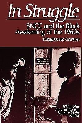 In Struggle : SNCC and the Black Awakening of the 1960's - With a New...