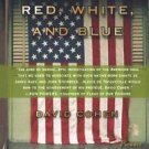 Chasing the Red, White, and Blue : A Journey in Tocqueville's Footsteps...