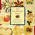 The New Woman's Diary : A Journal for Women in Search of Themselves by Judith...