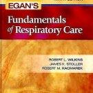 Egan's Fundamentals of Respiratory Care by Robert M. Kacmarek, Robert L....