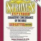 The New Strong's Expanded Exhaustive Concordance of the Bible : Red-Letter...