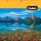 Fodor's Gold Guides: Montana and Wyoming : With the South Dakota Black Hills...