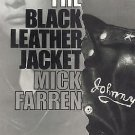 Black Leather Jacket by Mick Farren (2008, Paperback)