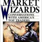 The New Market Wizards: Conversations With America's Top Traders by Schwager